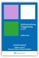Anticorruzione, trasparenza e 231