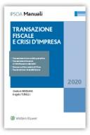 Transazione fiscale e crisi d'impresa 2020 Transazione nel concordato preventivo
