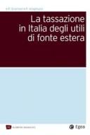 TASSAZIONE IN ITALIA DEGLI UTILI DI FONTE ESTERA