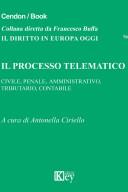 Il processo telematico 2019 civile penale amministrativo tributario contabile