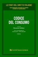 Codice del consumo commentato  con dottrina e giurisprudenza 2019