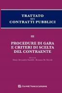 Trattato sui contratti pubblici. Procedure di gara e criteri di scelta del contraente. Vol. III