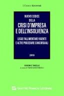 Nuovo codice della crisi d'impresa e dell'insolvenza. Legge fallimentare vigente e altre procedure concorsuali