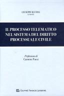 Il processo telematico nel sistema del diritto processuale civile