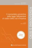 Il concordato preventivo: dalla legge fallimentare al codice della crisi di impresa