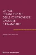 La fase stragiudiziale delle controversie bancarie e finanziarie