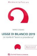 Legge di bilancio 2019. Le novità di lavoro e previdenza