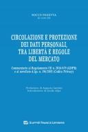 Circolazione e protezione dei dati personali, tra libertà e regole del mercato