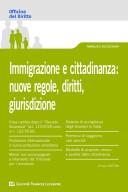 Immigrazione e Cittadinanza: Nuove Regole, Diritti, Giurisdizione