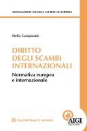 Diritto degli scambi internazionali. Normativa internazionale e comunitaria