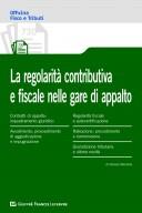 La regolarità contributive e fiscale nelle gare d'appalto