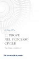 Le prove nel processo civile Tipologie e casistica