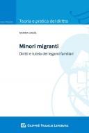 Minori migranti diritti e tutela dei legami familiari