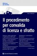 Il procedimento per convalida di licenza e sfratto