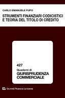 Strumenti finanziari codicistici e teoria del titolo di credito