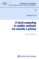 Cloud computing in ambito sanitario tra security e privacy