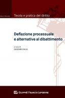 Deflazione Processuale e Alternative al Dibattimento