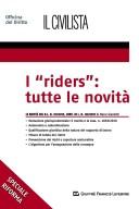 """""""Riders"""": tutte le novità"""
