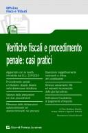 Verifiche fiscali e procedimento penale: casi pratici