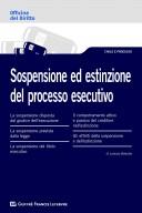 Sospensione ed estinzione del processo esecutivo