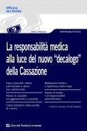 """La responsabilità medica alla luce del nuovo """"decalogo"""" della Cassazione"""