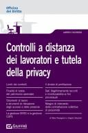 Controlli a distanza sui lavoratori e privacy
