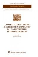 Conflitto d'interessi e interessi in conflitto in prospettiva interdisciplinare