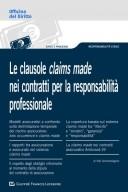 Le clausole claims made nei contratti per la responsabilità professionale