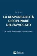 La responsabilità disciplinare dell'avvocato