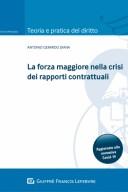 La forza maggiore nella crisi dei rapporti contrattuali