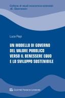 Un modello di governo del valore pubblico verso il benessere equo e lo sviluppo sostenibile