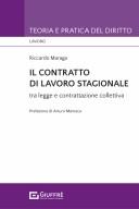 Il contratto di lavoro stagionale tra legge e contrattazione collettiva
