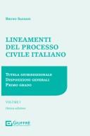Lineamenti del processo civile italiano. Volume I