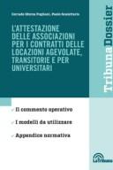 L'attestazione delle associazioni per i contratti delle locazioni agevolate transitorie e per universitari