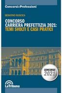Concorso carriera prefettizia 2021: Temi svolti e casi pratici