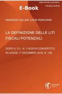 La definizione delle liti fiscali potenziali dopo il D.L. n. 119-2018 conv. con mod. in L. n. 136-2018