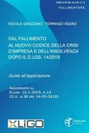 X-Ligo Dal fallimento al nuovo codice della crisi d'impresa e dell'insolvenza dopo il D.lgs. 14/2019
