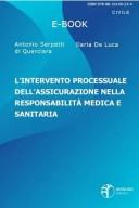 L'intervento processuale dell'assicurazione nella responsabilità medica e sanitaria