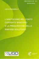 X-Ligo L'anatocismo nel conto corrente bancario e la prescrizione delle rimesse solutorie
