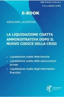 La liquidazione coatta amministrativa dopo il nuovo codice della crisi