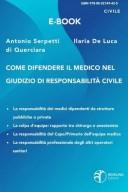 Come difendere il medico nel giudizio di responsabilità civile