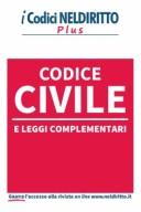Codice civile e delle Leggi Complementari