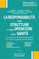 La Responsabilità delle Strutture e degli Operatori della Sanità