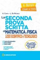 Il nuovo esame di stato - seconda prova scritta per il liceo scientifico e tecnologico