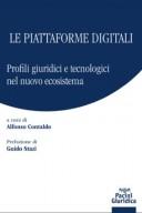 Le piattaforme digitali 2021 Profili giuridici e tecnologici nel nuovo ecosistema