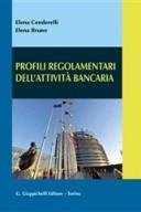 Profili regolamentari dell'attività bancaria