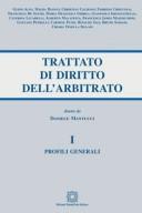 Profili generali - Trattato di Diritto dell'arbitrato - Vol. I