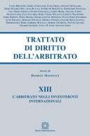 L'arbitrato negli investimenti internazionali Vol. XIII