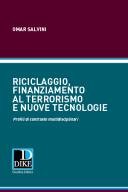 Riciclaggio, finanziamento al terrorismo e nuove tecnologie