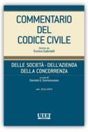 Commentario del Codice civile diretto da Enrico Gabrielli Della Società - Dell'Azienda - Della Concorrenza - Vol. IV (Artt. 2511-2574)